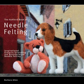 Book of Needle Felting, Barbara Allan